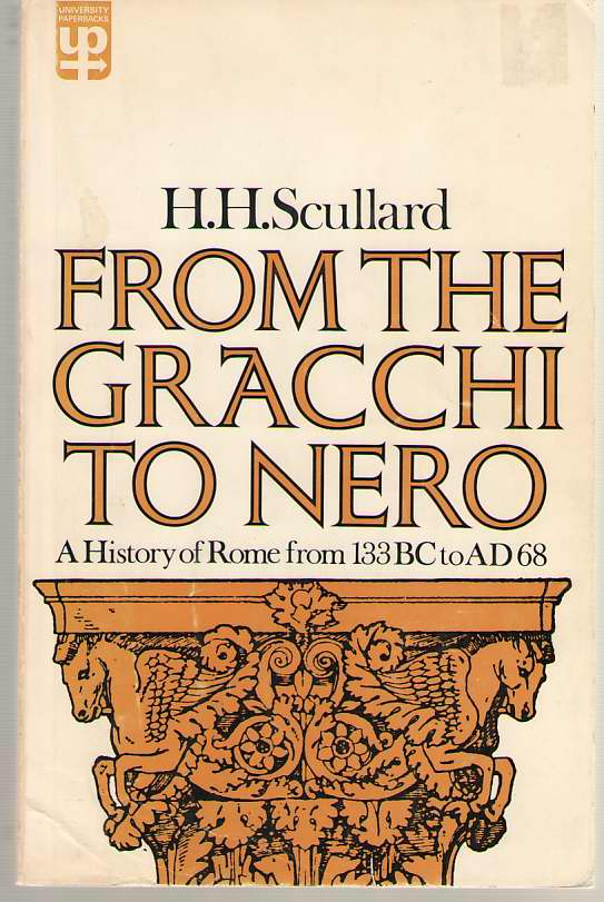 Image for From the Gracchi to Nero History of Rome from 133 B. C. to A. D.68