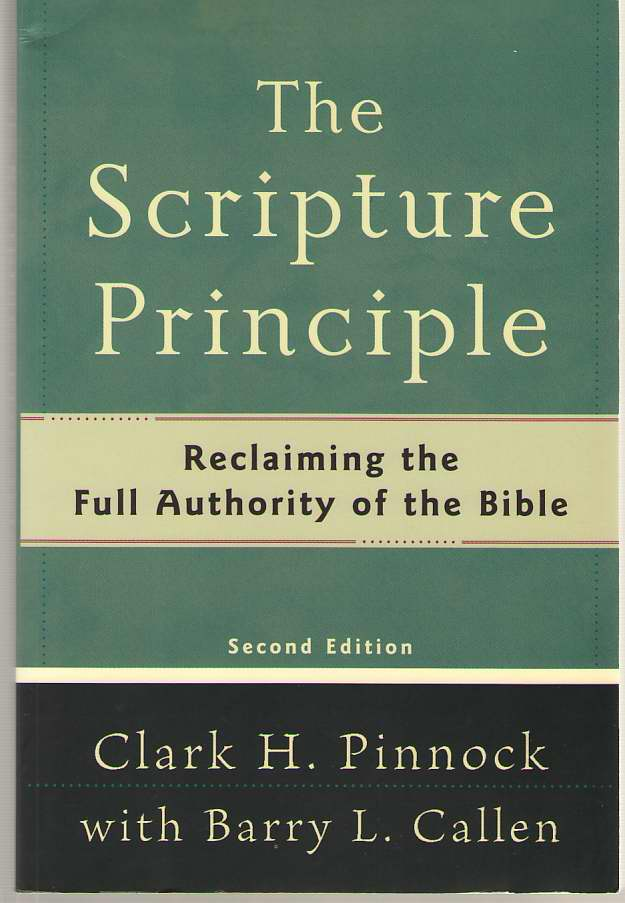 Image for The Scripture Principle Reclaiming the Full Authority of the Bible