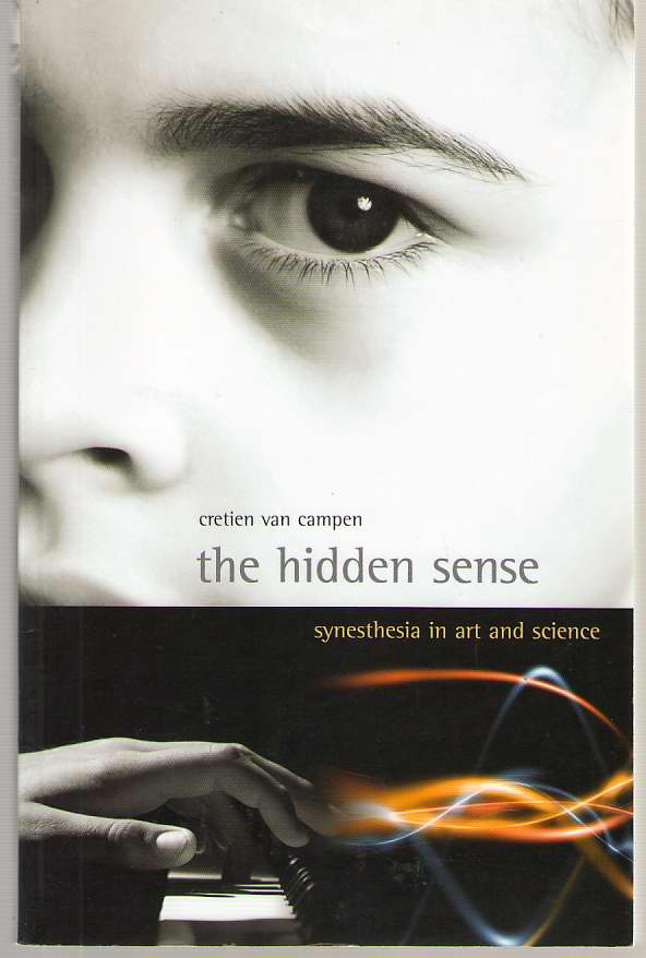 Image for The Hidden Sense Synesthesia in Art and Science