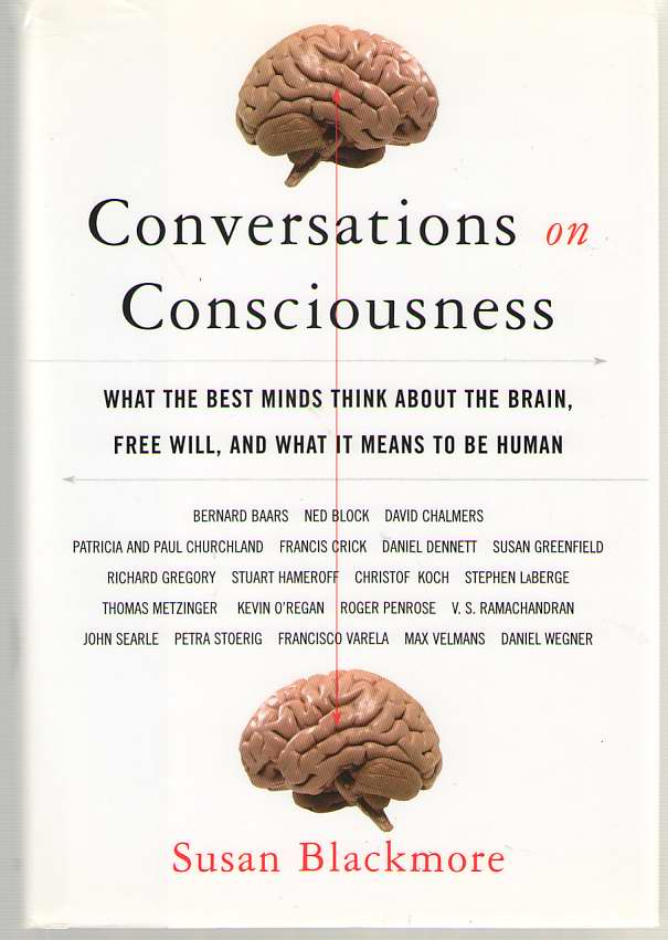 Image for Conversations on Consciousness What the Best Minds Think about the Brain, Free Will, and What it Means to be Human