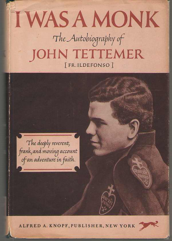 Image for I Was a Monk;  The Autobiography of John Tettemer