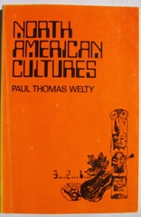 North American Cultures , Welty, Paul Thomas