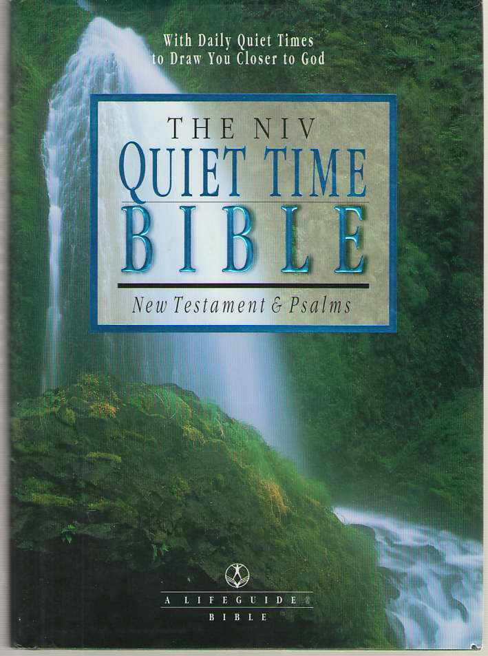 Image for The Niv Quiet Time Bible New Testament & Psalms- New International Version