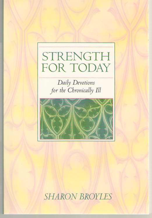 Image for Strength for Today Daily Devotions for the Chronically ILL