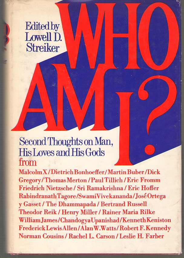 Image for Who Am I?  Second Thoughts on Man, His Loves and His Gods