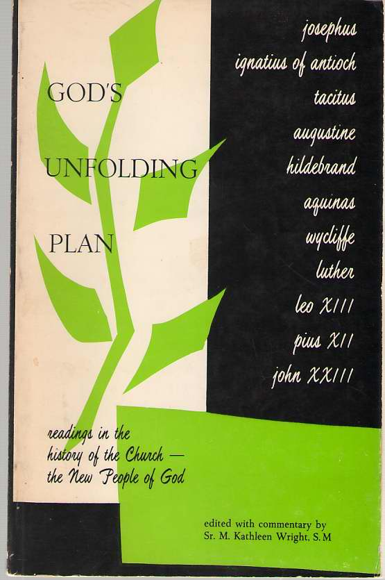 Image for God's Unfolding Plan Readings in the History of the Church