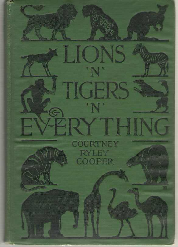 Image for Lions 'n' Tigers 'n' Everything