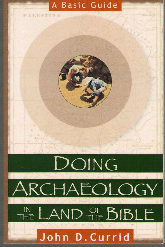 Image for Doing Archaeology in the Land of the Bible  A Basic Guide