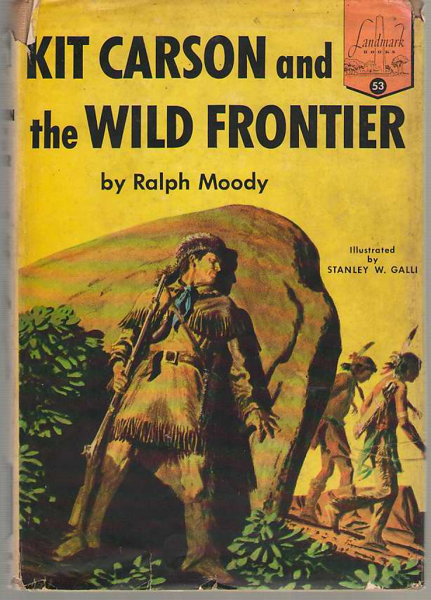 Image for Kit Carson And The Wild Frontier