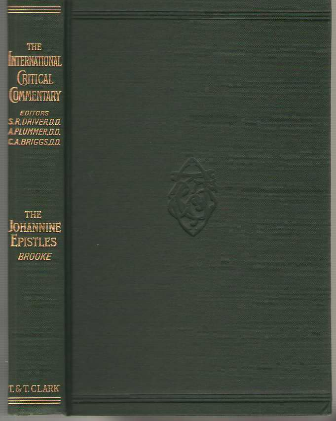 Image for A Critical And Exegetical Commentary On The Johannine Epistles