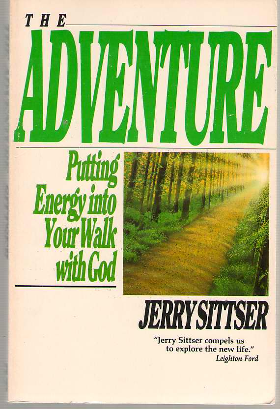 Image for The Adventure  Putting Energy into Your Walk With God