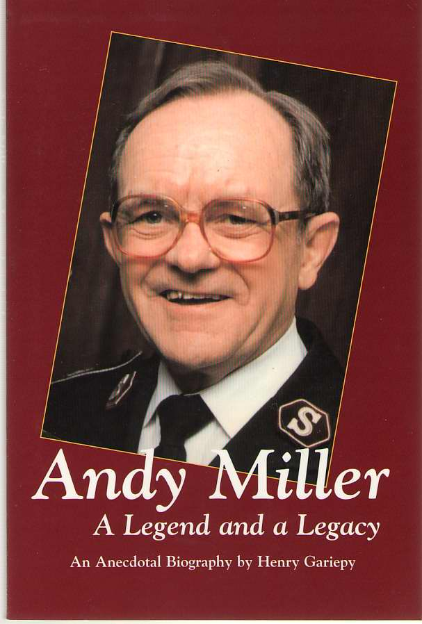 Andy Miller A Legend and a Legacy, Gariepy, Henry