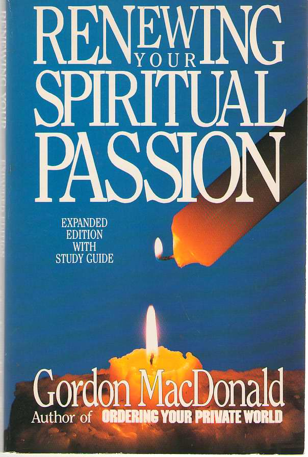 Renewing Your Spiritual Passion, MacDonald, Gordon