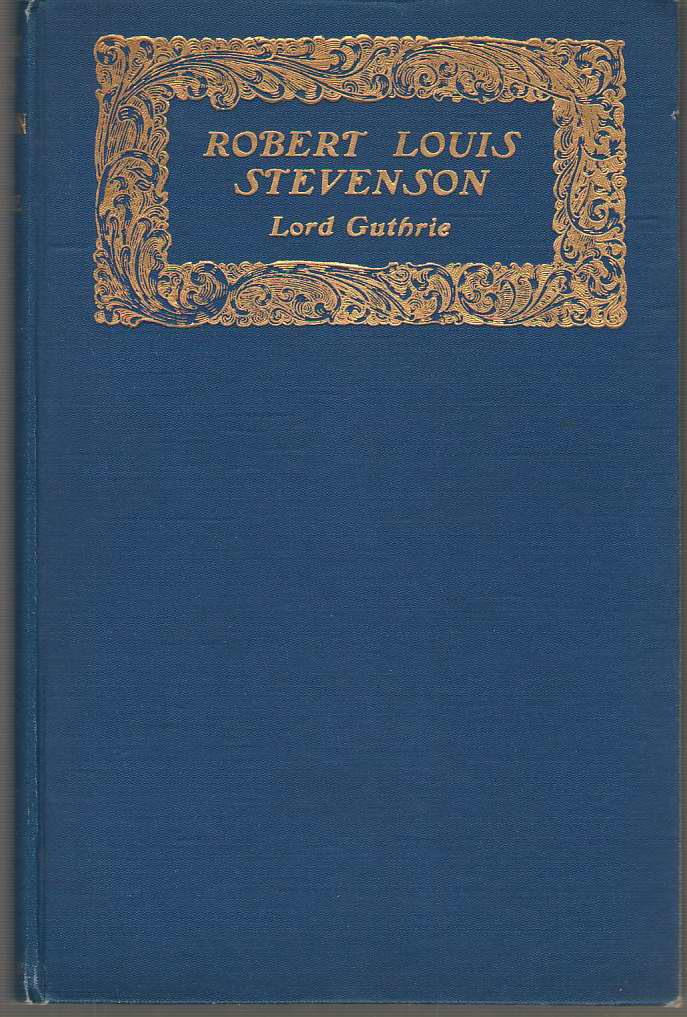 Robert Louis Stevenson Some Personal Recollections , Guthrie, The Late Lord