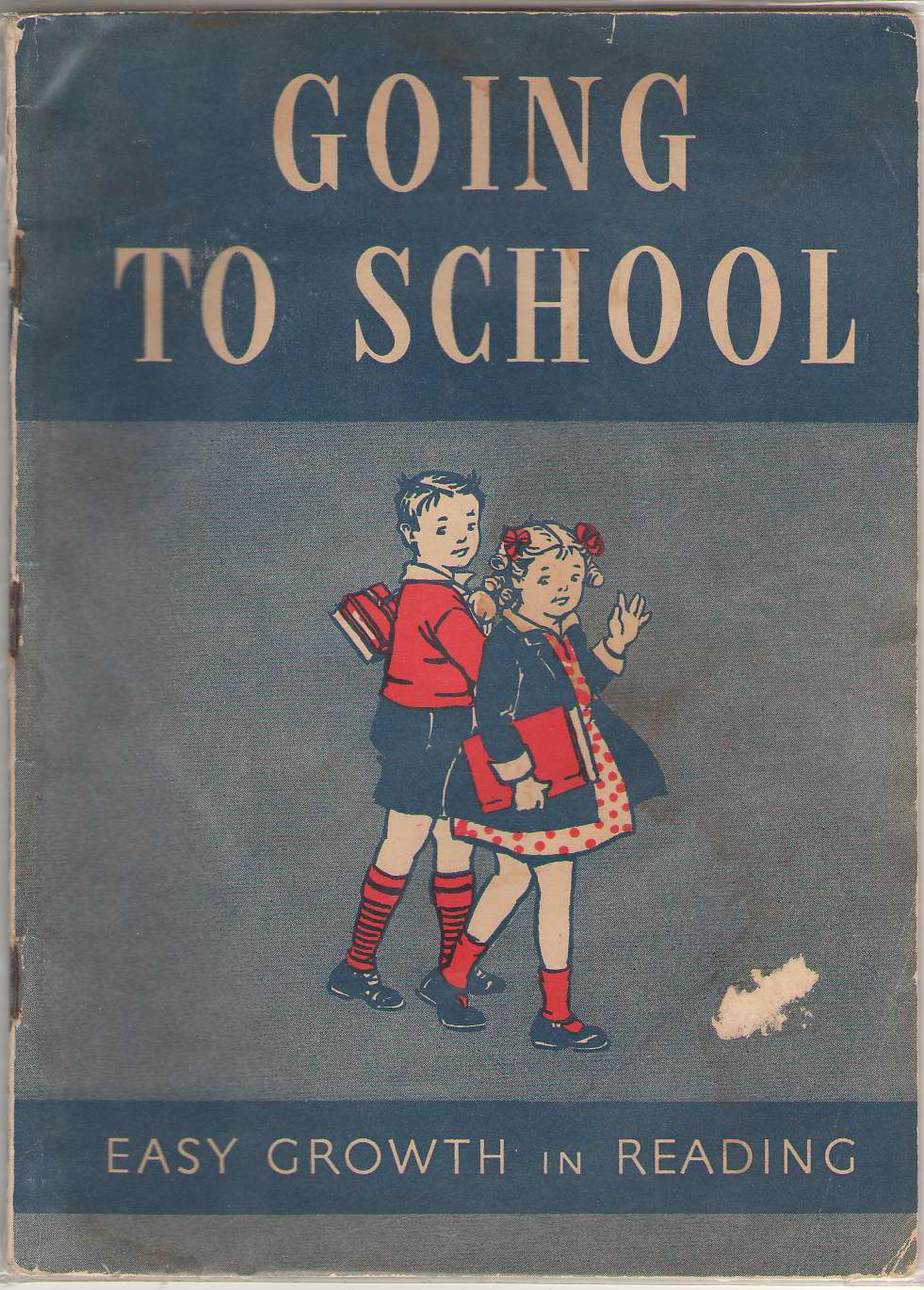 Going To School Easy Growth in Reading, Pre-Primer Level Three, Hildreth, Gertrude, Et Al