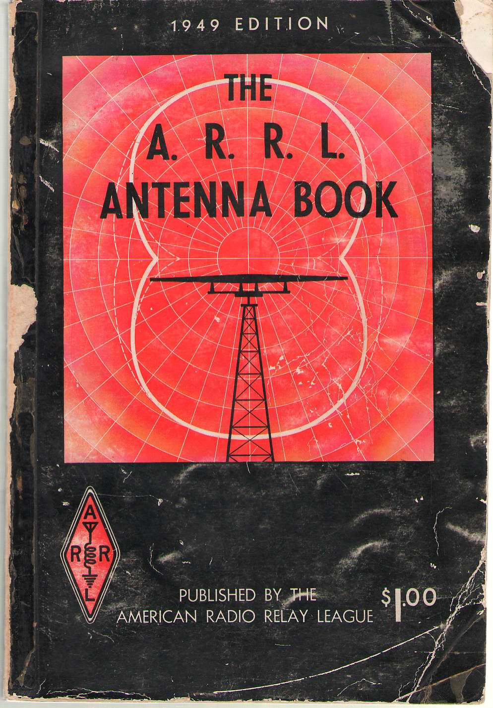 The A. R. R. L Antenna Book, American Radio Relay League
