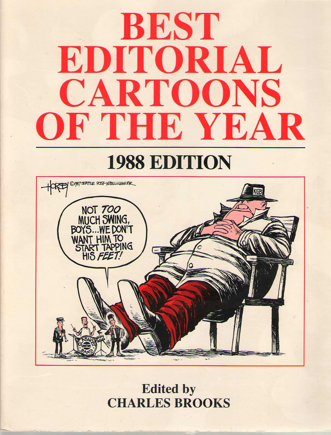 Best Editorial Cartoons Of The Year: 1988, Brooks, Charles