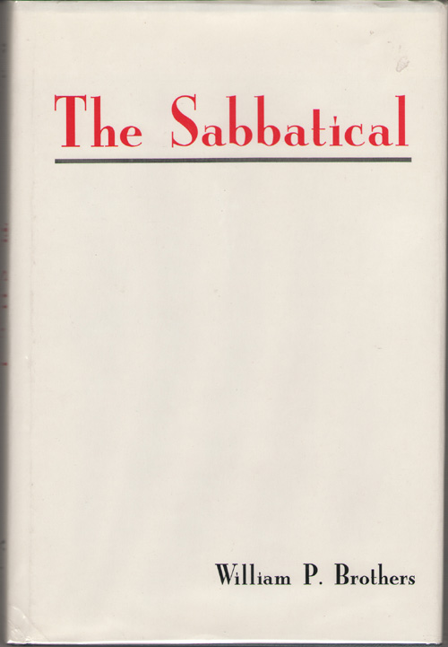 The Sabbatical, Brothers, William P.