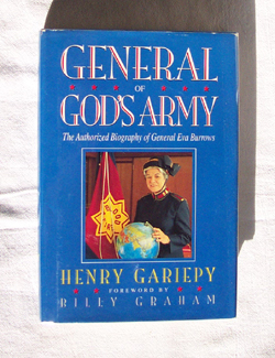General Of God's Army The Authorized Biography of General Eva Burrows , Gariepy, Henry