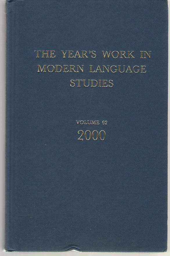 The Year's Work In Modern Language Studies Covering the Year 2000, Parkinson, Stephen (editor)