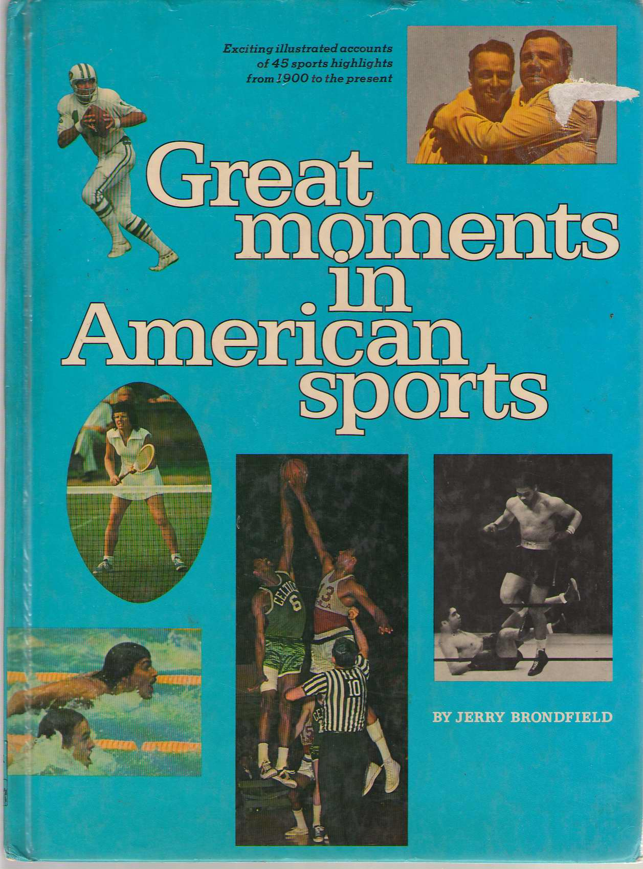 Great Moments In American Sports, Brondfield, Jerry