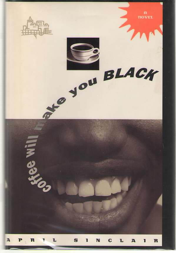 Image for Coffee Will Make You Black  A Novel