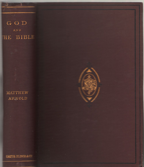 God And The Bible A Review of Objections to Literature & Dogma, Arnold, Matthew