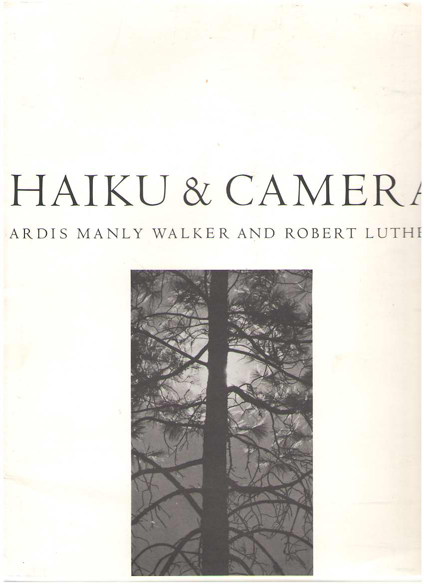 Haiku And Camera , Walker, Ardus Manley