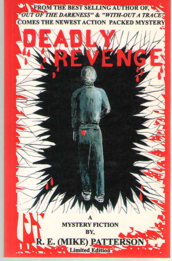 Deadly Revenge, Patterson, R. E. Mike