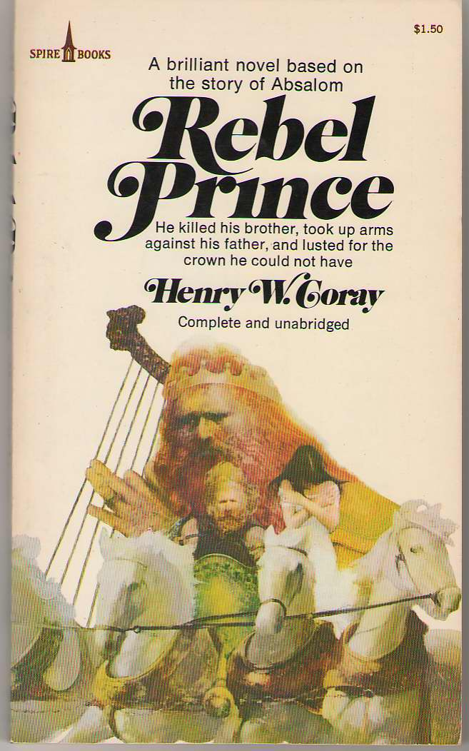 Rebel Prince , Coray, Henry W.