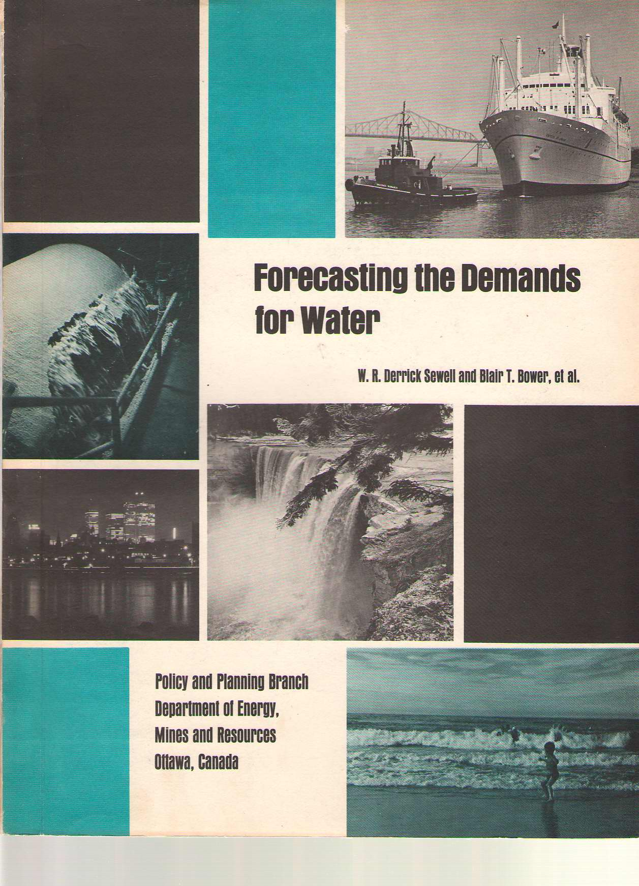 Forecasting The Demands For Water, Sewell, W. R. Derrick & Bower, Blair T. (editors)