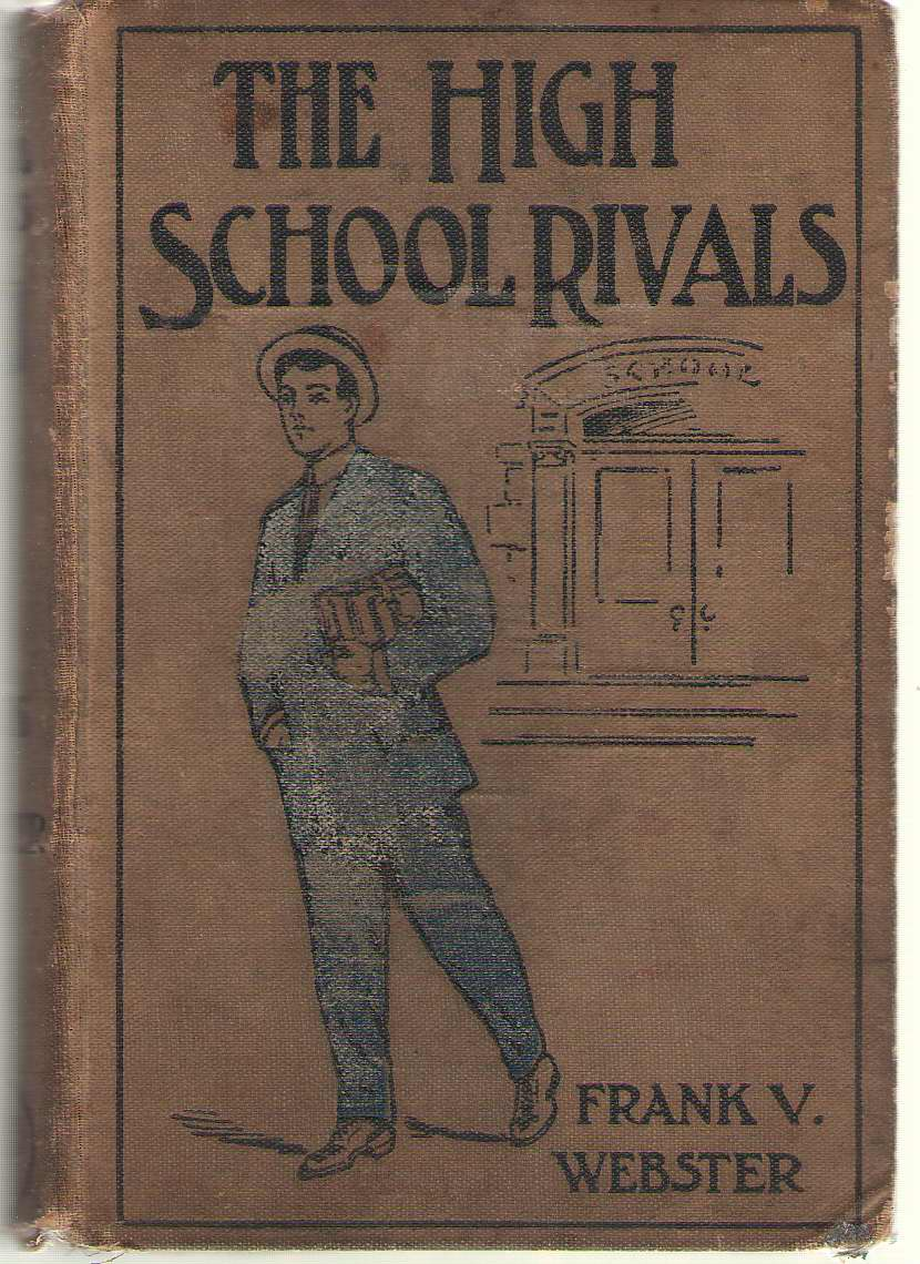 Image for The High School Rivals Or Fred Markham's Struggles