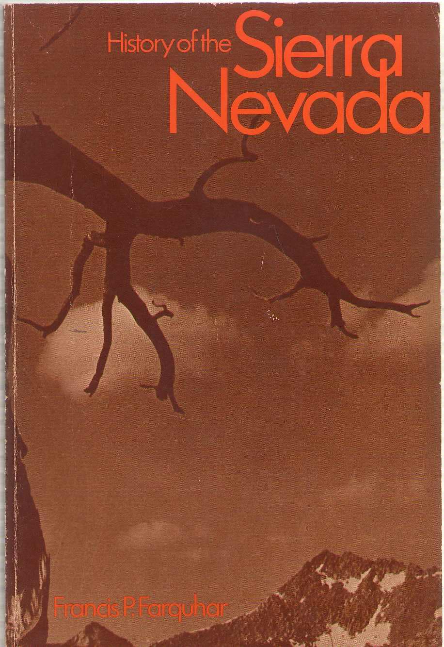 History of the Sierra Nevada, Farquhar, Francis P.