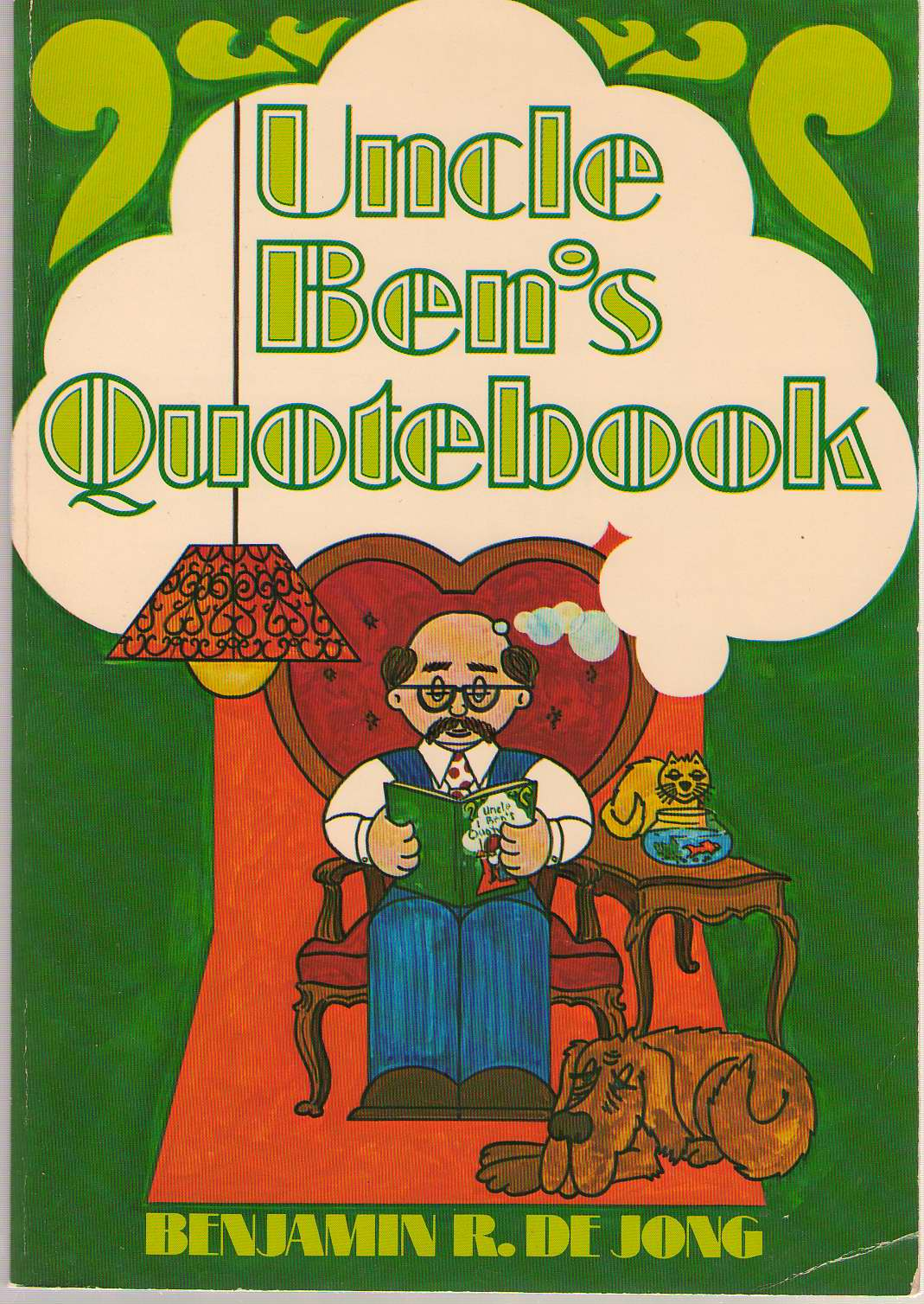 Uncle Bens Quotebook, Dejong, Benjamin R.