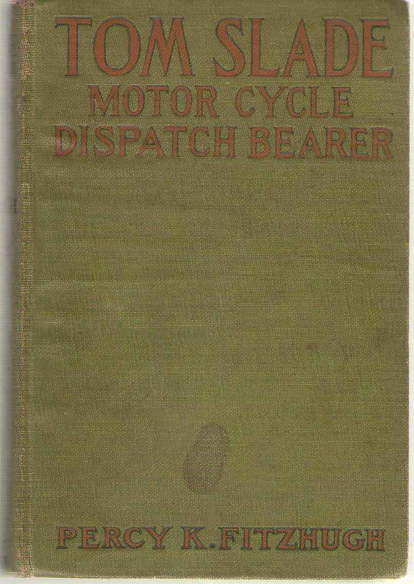 Tom Slade Motor Cylce Dispatch Bearer, Fitzhugh, Percy K.