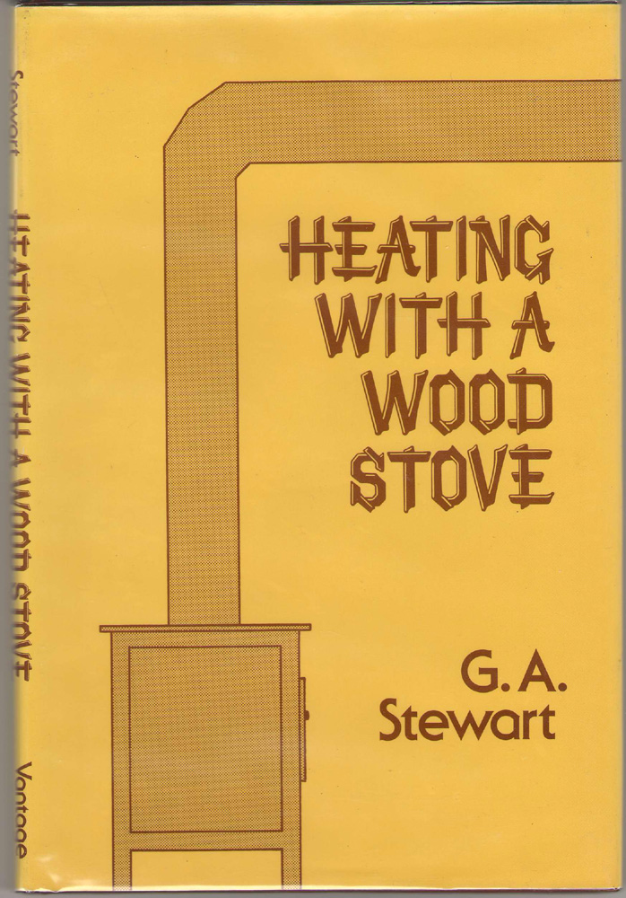 Heating With a Wood Stove, Stewart, G. A.