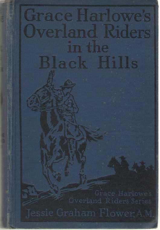 Grace Harlowe's Overland Riders in the Black Hills, Flower, Jessie Graham